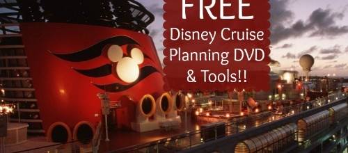 FREE Disney Cruise Vacation Planning DVD & Tools